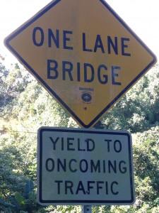 One Lane Bridge sign